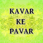 Kavar Ke Pavar Songs