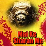 Mai Ke Sharan Me Songs