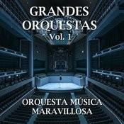 Grandes Orquestas Vol.1 Songs