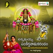 Annamayya Sankeerthana Makarandam Songs