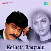 Kothala Raayudu Songs