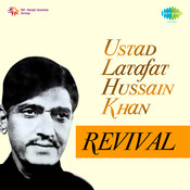 Ustad Latafat Hussain Khan Revival Songs