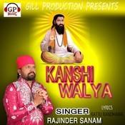 Kanshi Walya Songs