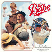 The Babe (Music From The Motion Picture Soundtrack) Songs