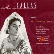 Maria Callas: Verdi; Il Trovatore Highlights Songs