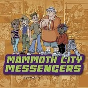 Mammoth City Messengers #1 Songs