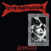 Dopesick (re-issue + Bonus Tracks) Songs
