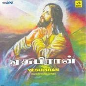 Yesupiran Tamil Christian Devotional Songs Songs