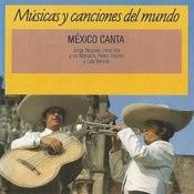 México Canta: Músicas Y Canciones Del Mundo Songs