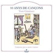 10 Anys De Cançons Songs