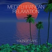 Mediterranean Relaxation Songs