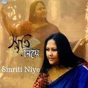 Smriti Niye Songs