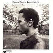 Brian Blade Fellowship Songs