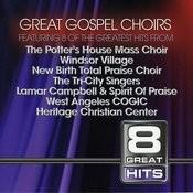 8 Great Hits: Gospel Choirs Songs