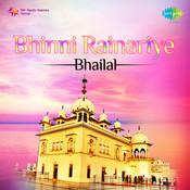 Bhinni Rainariye - Bhai Lal  Songs