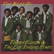 The Best Of Tommy Ellison & The Five Singing Stars Songs
