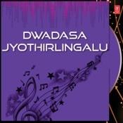 Dwadasa Jyothirlingalu Songs