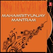 Mahamrityunjay Mantram Songs
