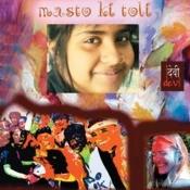 Masto Ki Toli Songs