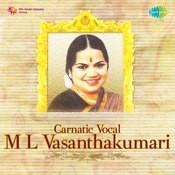 Carnatic Vocal - M L Vasanthakumari Songs