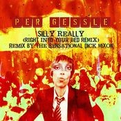Silly Really (Right Into Your Bed Remix) Songs