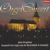 Orgelconcert Vanuit De Bovenkerk Te Kampen Songs