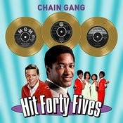 Chain Gang - Hit Forty Fives Songs