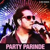 Party Parinde Songs