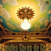 Grandes Coros de Cuba (Remasterizado) Songs