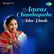 Aawaz Chandyache Asha Bhosle Songs