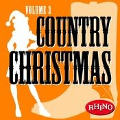 Country Christmas Volume 3 Songs