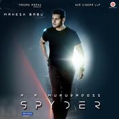 Spyder (Telugu) Songs