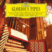 Glorious Pipes - Organ Music Through The Ages Songs