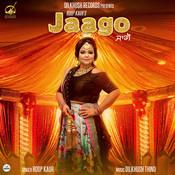 Jaago MP3 Song Download- Jaago Jaago Punjabi Song by Roop Kaur on