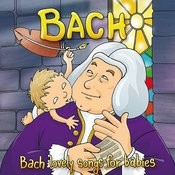 Bach: Lovely Songs For Babies Songs