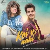 Koi Vi Nahi Songs