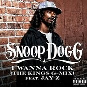 I Wanna Rock (The Kings G-Mix) (Single) (Parental Advisory) Songs