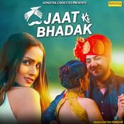 Jaat Ki Bhadak Song