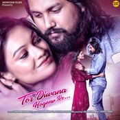 Tor Diwana Hogenv Re Songs