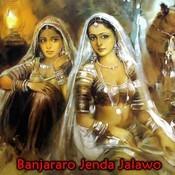 Banjararo Jenda Jalawo Songs