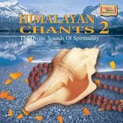 Himalayan Chants 2 Songs