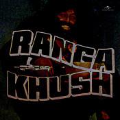 Ranga Khush Songs