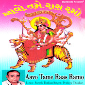 Aavo Tame Raas Ramo Songs