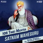 Satnam Waheguru 108 Times Song