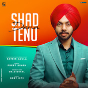 Shad Dena Tenu Song