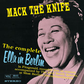 The Complete Ella In Berlin: Mack The Knife (Live) Songs