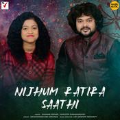Nijhum Ratira Saathi Song