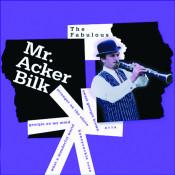 The Fabulous Mr Acker Bilk Songs