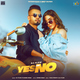 Yes or No (feat. Shree Brar)