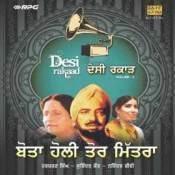 Desi Raakad Bota Holi Tor Mitra Songs